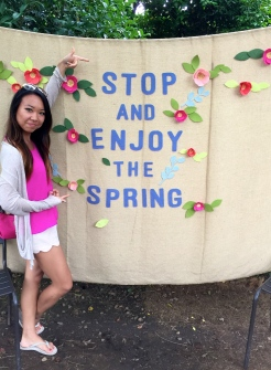 hey, stop and enjoy the spring for a second, will you? Yes, cheesy posters everywhere as well.